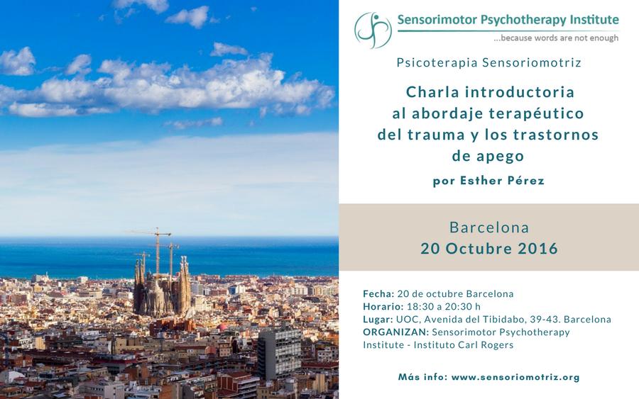 """Presentación en Barcelona. """"El Trauma y el Cuerpo. Un modelo sensoriomotriz de psicoterapia"""""""