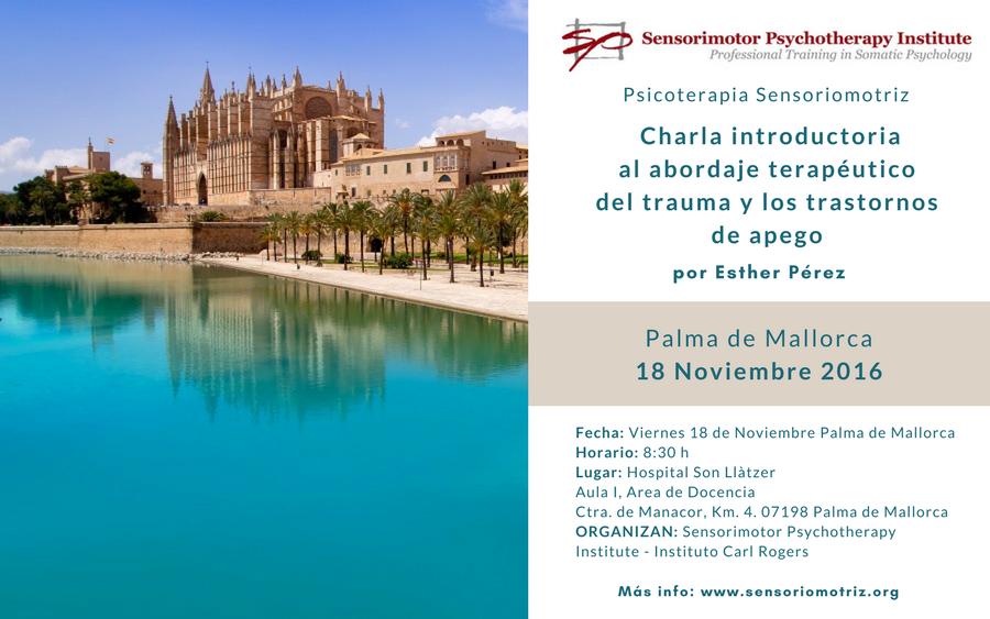 Presentación en Palma de Mallorca. Charla introductoria al abordaje terapéutico del trauma y los trastornos de apego