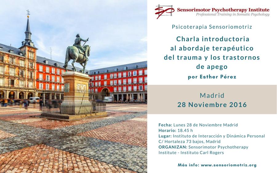 Presentación en el Instituto de Interacción de Madrid. Charla introductoria al abordaje terapéutico del trauma y los trastornos de apego
